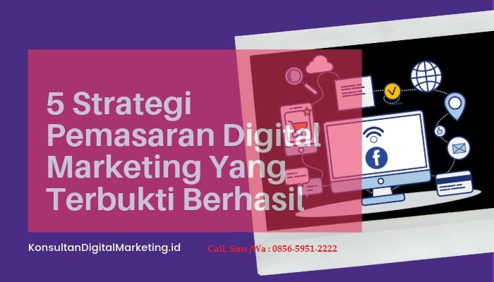 Strategi Pemasaran Digital Marketing